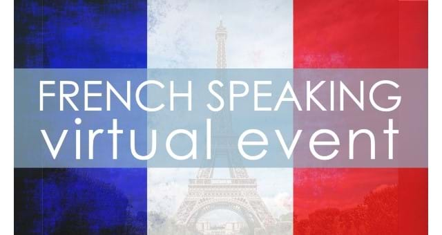 French Speaking Virtual Event